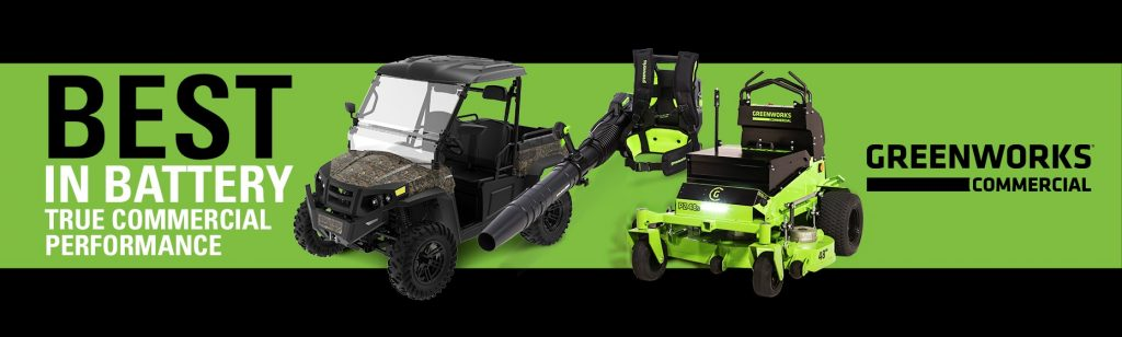 Greenworks Commercial Best in Battery Ad that showcases their UTV, Backpack Blower, and Stand-On Mower.